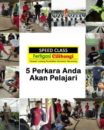 Speed Class Fertigasi Cilibangi